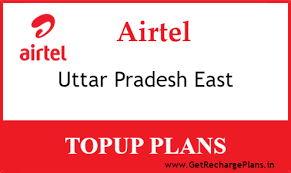Airtel Uttar Pradesh East Online Recharge Topup Plans