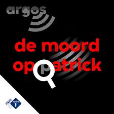 Podcast Luisteren (PodNL): De moord op Patrick