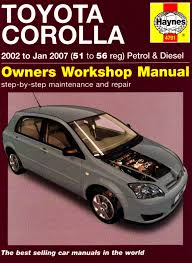 Toyota Corolla Service and Repair Manual: 2002 to 2007 (Haynes ...