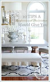 10 TIPS A PROFESSIONAL DECORATOR WOULD GIVE YOU- Easy and doable ideas that  can transform