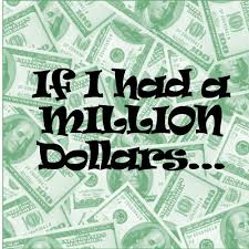 if i had a million dollars i would use it like this blog posts if i had a million dollars i would use it like this