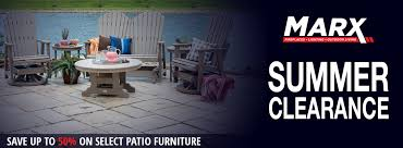 marx summer clearance with savings of up to 50 on select patio furniture