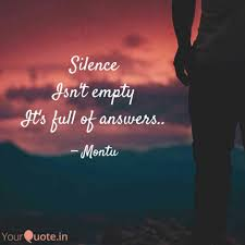 Silence Isnt Empty Its Quotes Writings By Apurav Jain