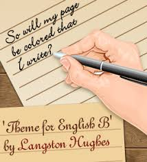 theme for english b by langston hughes summary and analysis  theme for english b by langston hughes summary and analysis