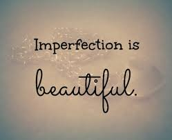Beautiful Quotes About Self Confidence Best of Imperfection Is Beautiful Image 24 By MariaD On Favim