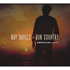 <b>Ray Davies</b> - <b>Our</b> Country: Americana Act 2 (CD) : Target