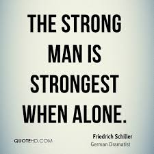 Strong Man Quotes Magnificent Friedrich Schiller Quotes QuoteHD