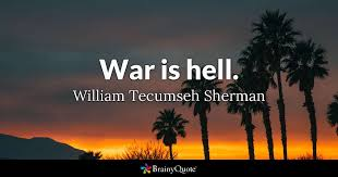 Tecumseh Quotes Simple War Is Hell William Tecumseh Sherman BrainyQuote