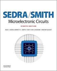 Microelectronic Circuits Microelectronic Circuits Adel Sedra 9780190853464