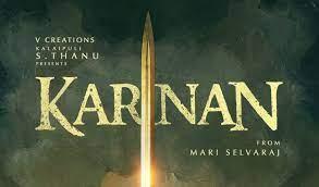 Karnan Tamil Movie (2021) | Cast | Trailer | Songs | Release Date