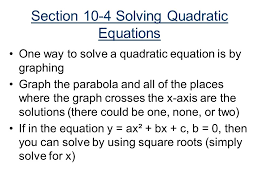 section 10 4 solving quadratic equations