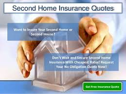 Homeowners Insurance Quotes Stunning Second Home Insurance Quotes Obtain Cheap Homowners Insurance Second