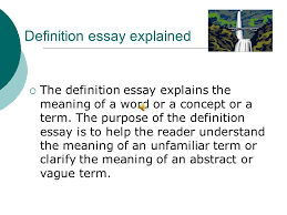 what is a definition essay ppt  definition essay explained