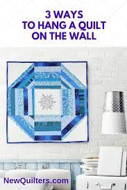 3 ways to hang a quilt on the wall