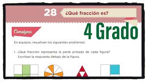 Libro de matematicas 6 grado contestado pagina 104 ala 110. Desafio 28 Cuarto Grado Que Fraccion Es Paginas 51 Y 52 Del Libro De Matematicas De 4 Grado Youtube