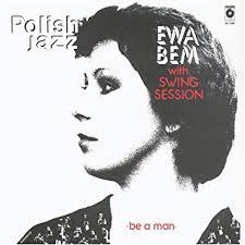 Be a Man by <b>Ewa Bem</b>, <b>Swing</b> Session: Amazon.co.uk: Music