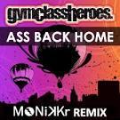 Ass Back Home: Remixes