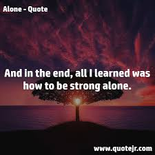 Alone Quotes Extraordinary Alone Quotes 48 Quotejr