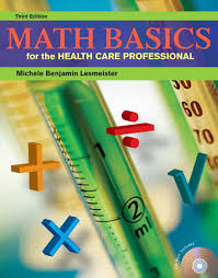 Lesmeister Math Basics For Health Care Professionals Pearson