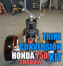 Honda 750 Shadow Motorcycle Trike Conversion Kit
