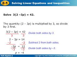 holt algebra 2 2 1 solving linear equations and inequalities divide both sides by 3