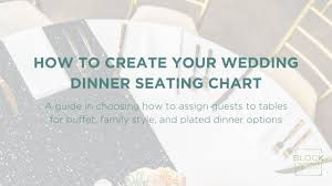 Wedding Reception Seating Chart How To Create Your Wedding Reception Seating Chart