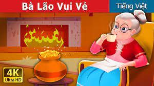 Bà Lão Vui Vẻ | The Cheerful Granny in Vietnam | Truyện cổ tích việt nam -  YouTube