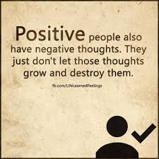 Positive People Quotes Simple Funny Love Quotes Positive People Also Have Negative Thoughts They