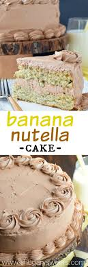 Quick Nutella Icing Recipe Banana Cake With Nutella Frosting Recipe Cakes Its My