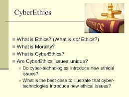 cyberethics essay outline ppt video online  cyberethics what is ethics what is not ethics what is morality