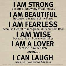 I Am Strong And Beautiful Quotes Best Of I Am Strong Because I Know My Weaknesses I Am Beautiful Because I