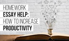 homework essay help how to increase productivity the problem of the majority of students and pupils is how to forces for doing appropriately their routine homework frequently it is the hardest part