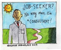 you re not a job seeker anymore you re a consultant