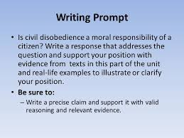 english ii daily warm up when have you heard the  writing prompt is civil disobedience a moral responsibility of a citizen