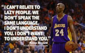 40 Memorable Kobe Bryant Quotes New Kobe Bryant Quotes