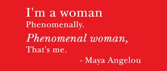 famous a angelou quotes women phenomenally