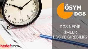 DGS Nedir? Kimler DGS 'ye Girebilir? Sıkça Sorulan Sorular