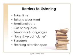 effective listening skills 3 barriers to listening