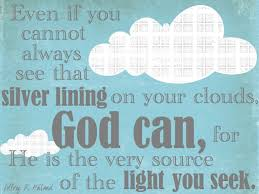 Cloud Quotes 5 Wonderful The 24 Best Silver Lining Of Your Cloud Images On Pinterest