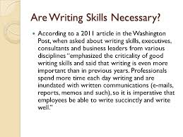 why is writing so important college life career writing skills  are writing skills necessary