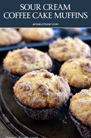They are super delicious and easy to love. Sour Cream Coffee Cake Muffins A Family Feast