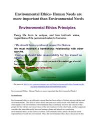 environmental ethics human needs are more important than environmental ethics human needs are more important than environmental needs pdf