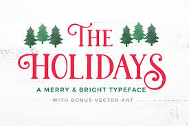 the holidays premium christmas themed font and vector graphics
