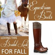 bridal style} equestrian style boots for fall! equestrian style Wedding Riding Boots {bridal style} equestrian style boots for fall! wedding reading book of isaiah