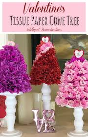 How To Make Paper Cones For Flower Petals Diy Valentines Tissue Paper Cone Tree Intelligent Domestications