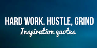 Hard Work Motivational Quotes Simple Hard Work Hustle 48 Inspirational Quotes For Unstoppable Grinding