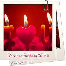 Birthday Love Quotes Impressive A Romantic Birthday Wishes Collection To Inspire The Perfect
