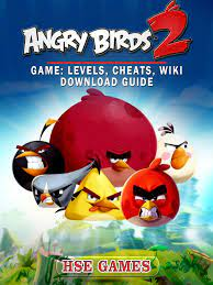 Angry Birds 2 Game: Levels, Cheats, Wiki Download Guide By Hse Games -  eBooks2go.com