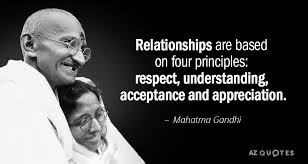 Gandhi Quotes Amazing Mahatma Gandhi Quote Relationships Are Based On Four Principles