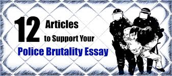 articles to support your police brutality essay essay writing
